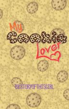 My Cookie Lover  [One-shot] by storyofthisgirl