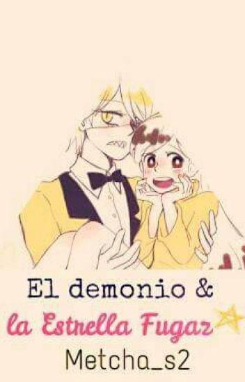 El demonio y la Estrella Fugaz.