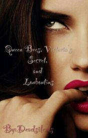 Queen Bees  Victorias Secret  and Louboutin's by Deadsilents