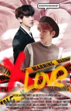 X Love [Chanbaek fanfiction] [Complete] by watashiwanet