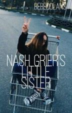 Nash Grier's Little Sister by honeybabydolan