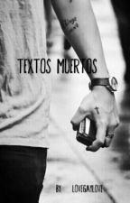 textos muertos ● larry stylinson ♦ by lovegaylove