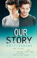 Our Story // larry stylinson by BritishBums