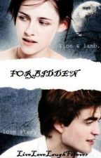 Forbidden by LiveLoveLaughForever