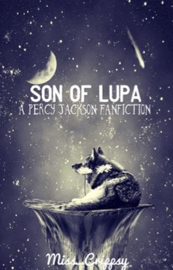 ✅Son of Lupa - A Percy Jackson Fanfiction