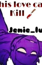 This love can kill (Vincent/purple guy x reader) by jenie_luv