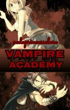 Vampire Academy [FairyTail Fanfic] by parkjiminswings