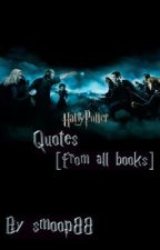 Harry Potter Quotes [from all books] by sxriti