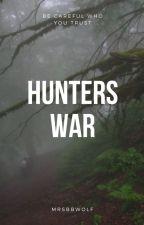 Hunters War by MrsBBWolf
