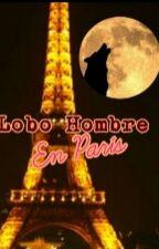 Lobo Hombre En París (Taylor Lautner y Tu) by karen_Lautner