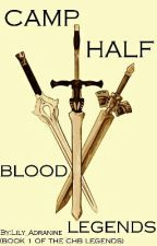 Camp Half Blood Legends (Heroes Of Olympus/ Percy Jackson Fanfiction) by Lily_Adranine
