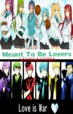 Meant To Be Lovers (KnB Fanfic) by Sakarachiba