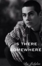 Is there somewhere - stiles - book one by ffsdylan