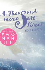 A Thousand More Salt Kisses (Book 4 of Salt Kiss series) by Jos1eDemuth