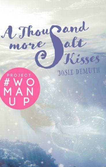 A Thousand More Salt Kisses (Book 4 of Salt Kiss series)