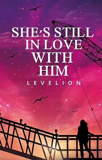 She's Still In love With Him (HBB #1 Book 2)