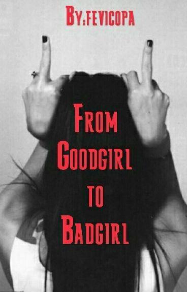 Vom Goodgirl zum Badgirl
