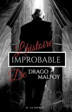 L'Histoire improbable de Drago Malfoy et Hermione Granger by StanleyMeyrow