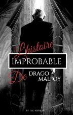 L'Histoire improbable de Drago Malfoy et Hermione Granger by S_E_Meyrow