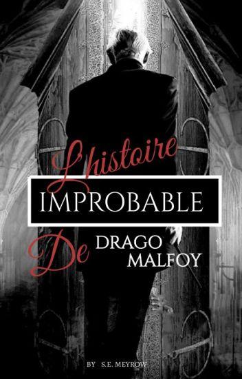 L'Histoire improbable de Drago Malfoy et Hermione Granger