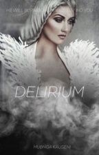Delirium by Silentlydreaming