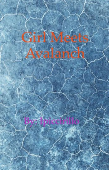 Girl meets Avalanche