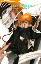 Book of Bleach by Angel_Styles_24