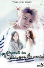 My Fiance is a Princess The Crown?! [EXO Fanfiction] by Ayrisw
