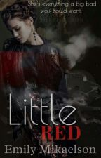 Little Red (Klaus Mikaelson Love Story) by xEmilyMikaelsonx
