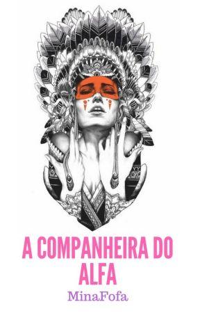 A Companheira do Alfa. by minafofa