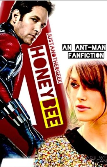 Honeybee   << Ant-Man / OC FanFiction >>