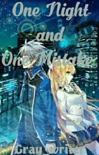 One night and One Mistake by Gray_writer