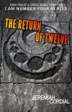 The Return of Twelve (A Lorien Legacies Fanfic) by JemCordial