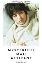 Mystérieux mais attirant [BOYxGIRL] by Shin-Su-Ah