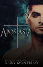 APOSTASIA - Até 31/01/2017 by AutoraDeisy