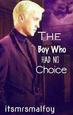 The Boy Who Had No Choice (DRAMONIE) by sondersouls