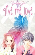 Give me Love (Ao Haru Ride) by YvolutionGirl