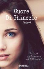 Cuore Di Ghiaccio by yankeed