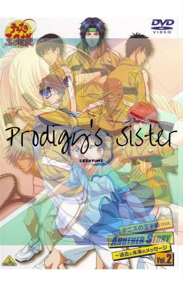 Prodigy's Sister. ( Prince Of Tennis)