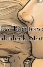 New Territory : A Johnlock Story by Padfoot1967