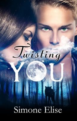 Twisting You  wattpadprize14