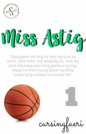 Miss Astig by cursingfaeri
