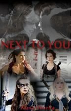 Next To You - Segunda Temporada by drunkinlovarow