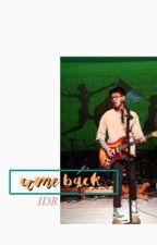 Come Back by jemapelledin