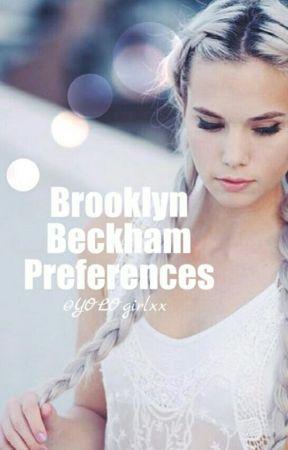 Brooklyn Beckham Preferences by YOLOgirlxx
