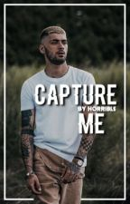 capture me | z.m. by zanyemajic