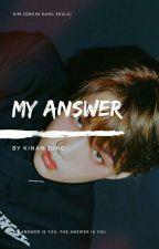 My Answer ✔ by Mysky88_