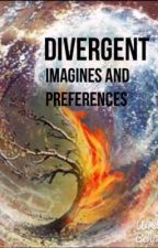 Divergent Imagines and Preferences by Tea_Roses