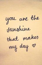 You Are The Sunshine That Makes My Day (The Wanted) by heartbreak_hotel