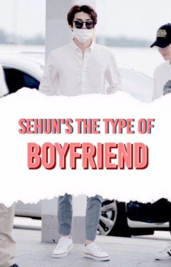 Sehun is the type of boyfriend